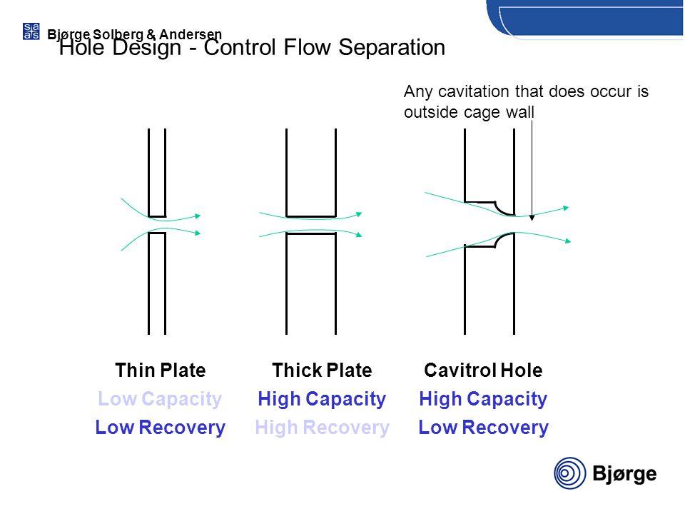 Hole Design - Control Flow Separation