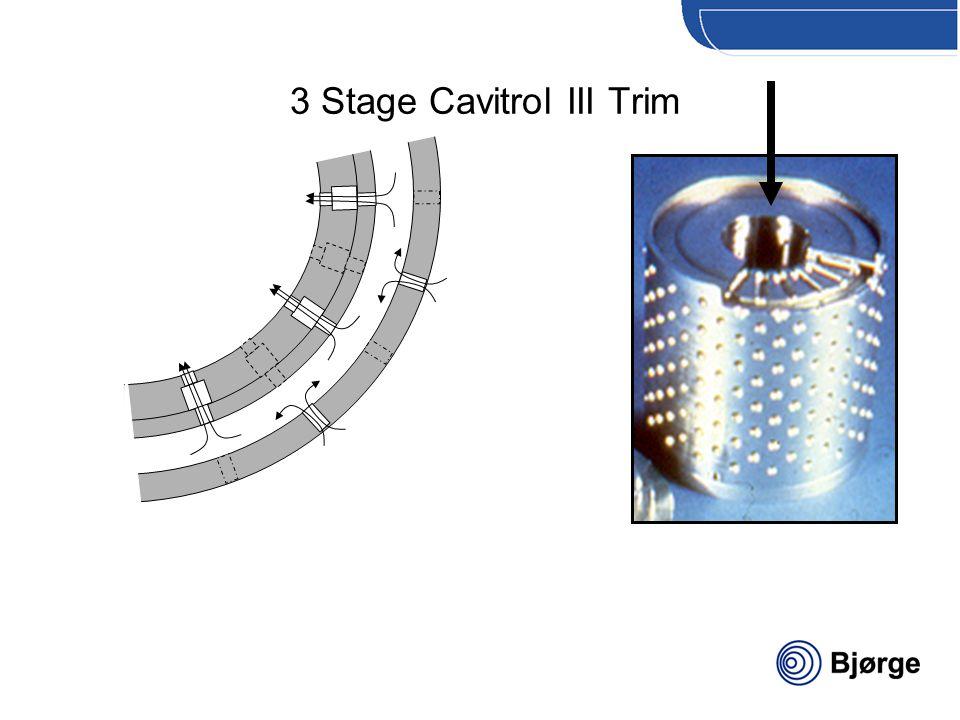 3 Stage Cavitrol III Trim