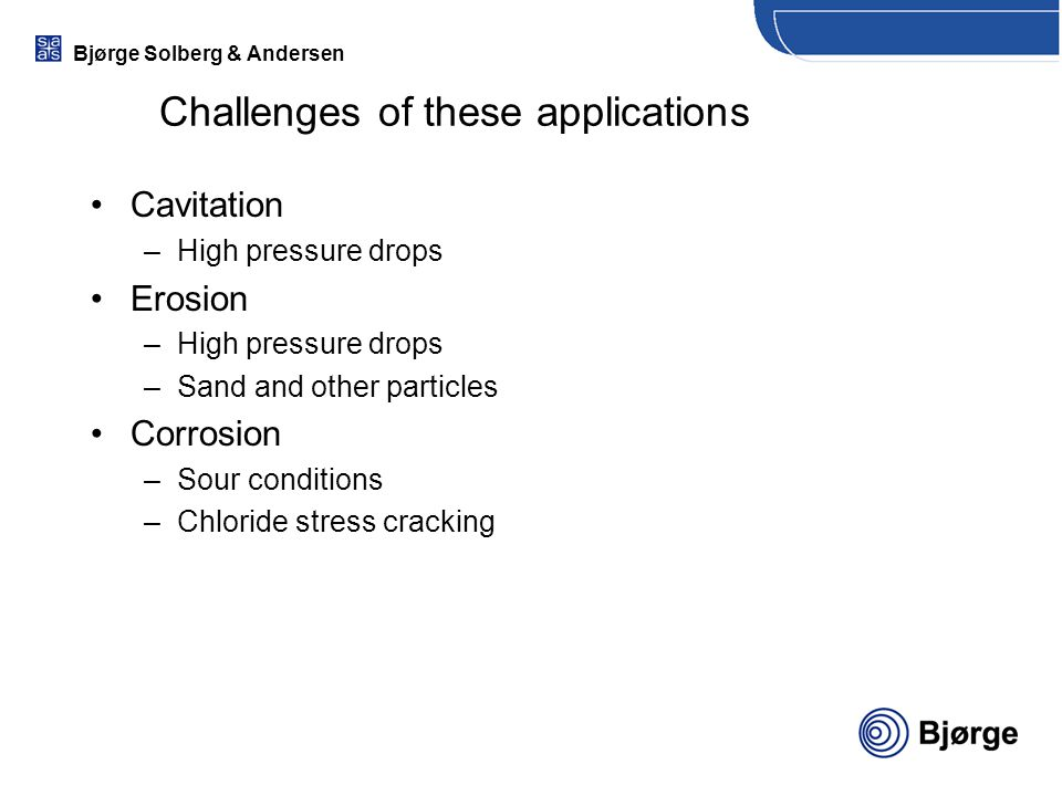Challenges of these applications