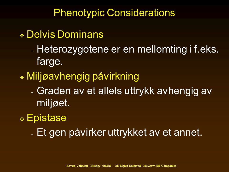 Phenotypic Considerations
