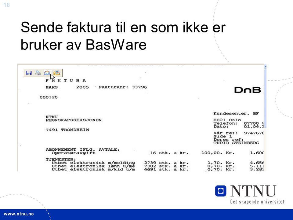 Sende faktura til en som ikke er bruker av BasWare