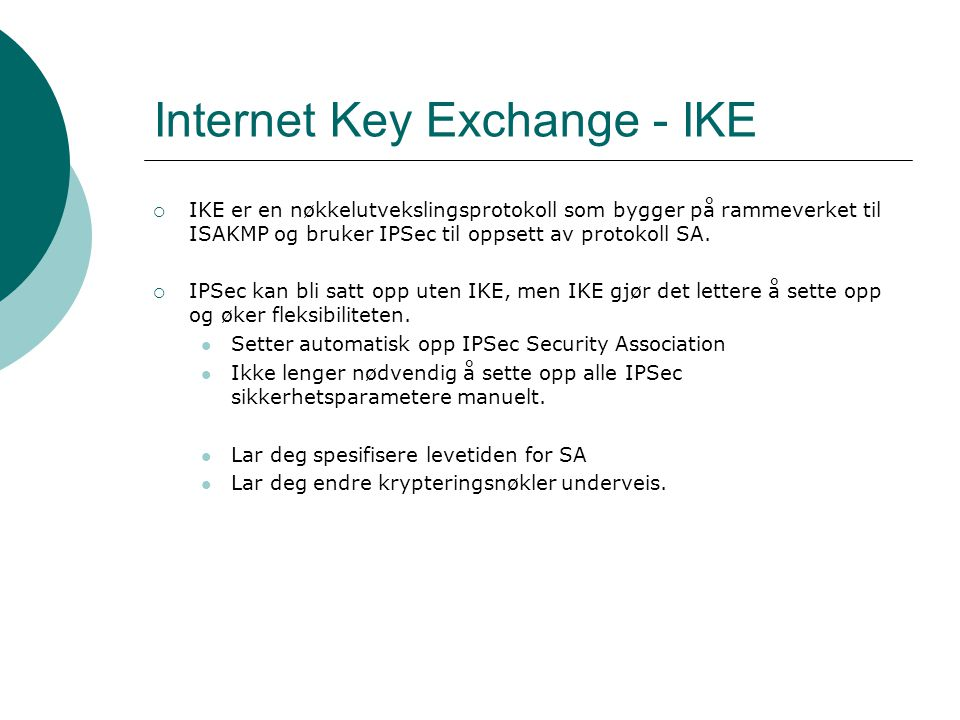 Internet Key Exchange - IKE