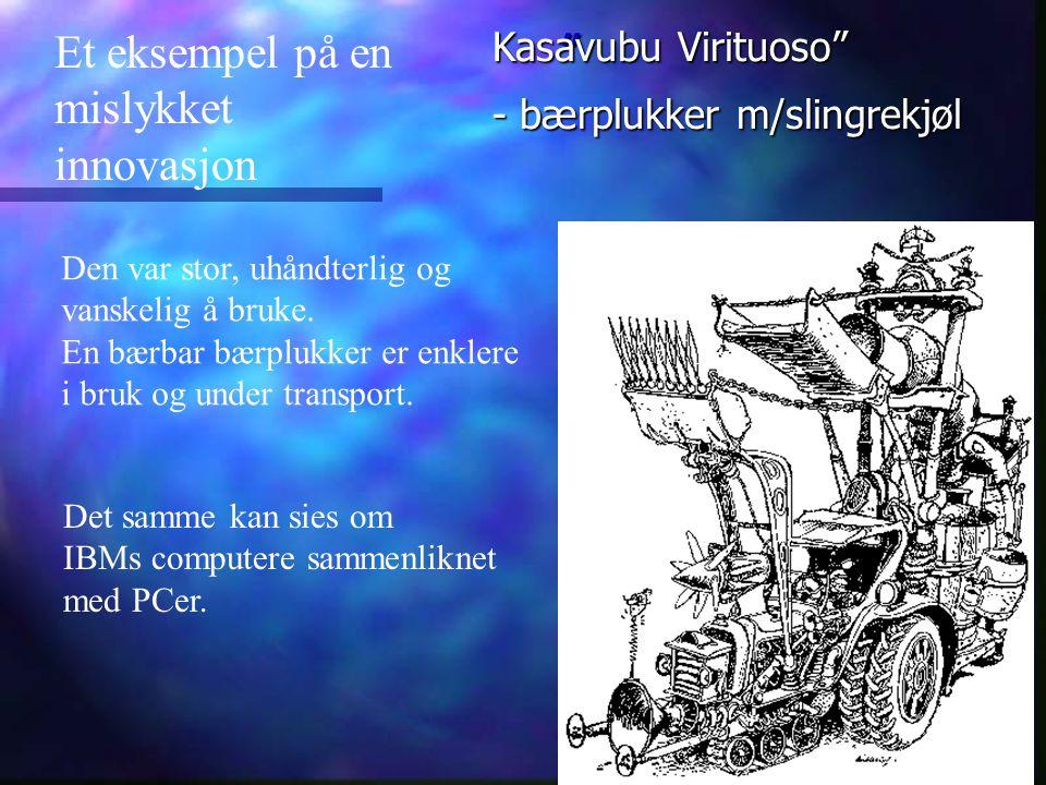 Et eksempel på en mislykket innovasjon Kasavubu Virituoso