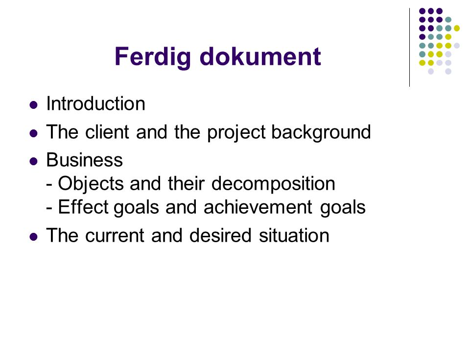 Ferdig dokument Introduction The client and the project background