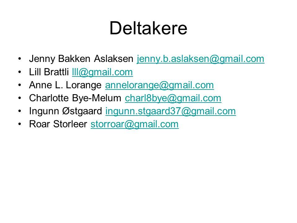 Deltakere Jenny Bakken Aslaksen jenny.b.aslaksen@gmail.com