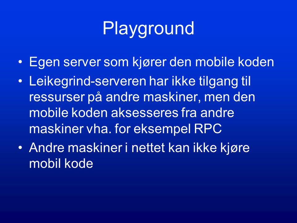 Playground Egen server som kjører den mobile koden