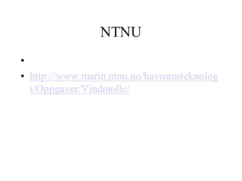 NTNU http://www.marin.ntnu.no/havromsteknologi/Oppgaver/Vindmolle/