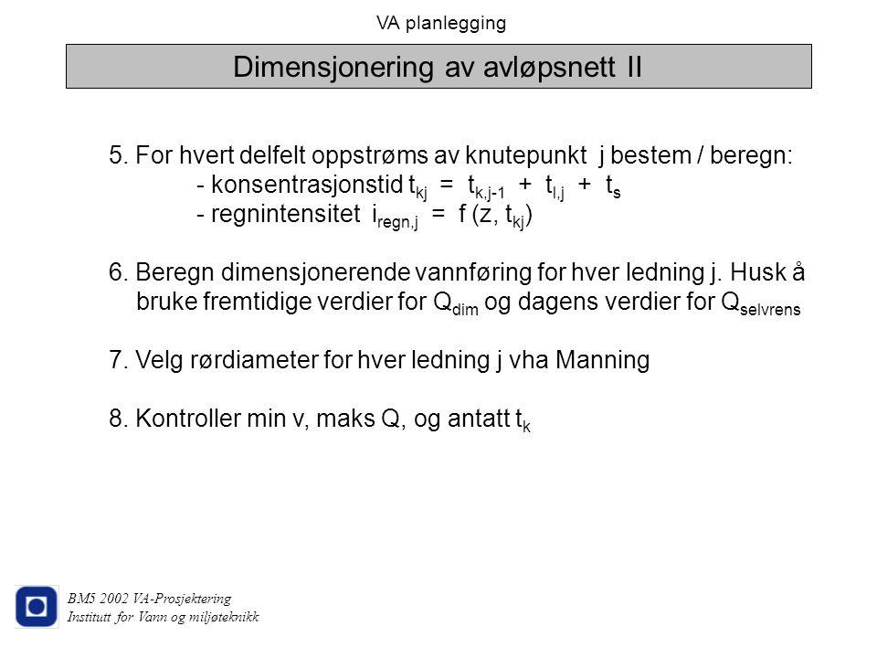 Dimensjonering av avløpsnett II