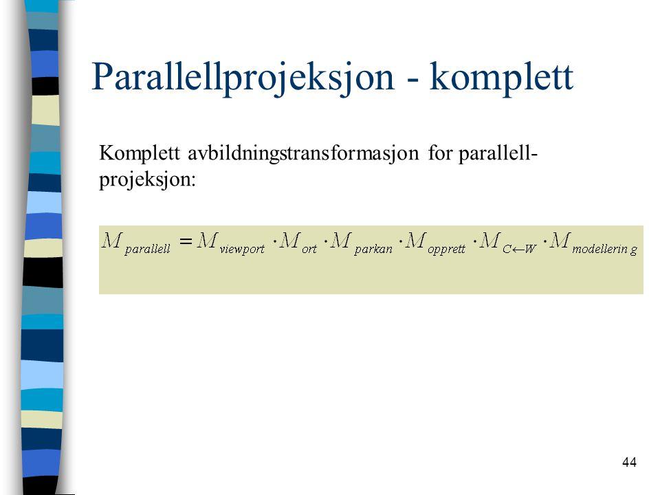 Parallellprojeksjon - komplett