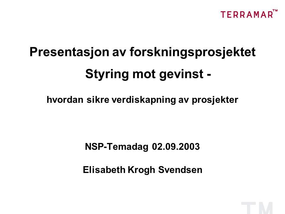 Presentasjon av forskningsprosjektet Styring mot gevinst -