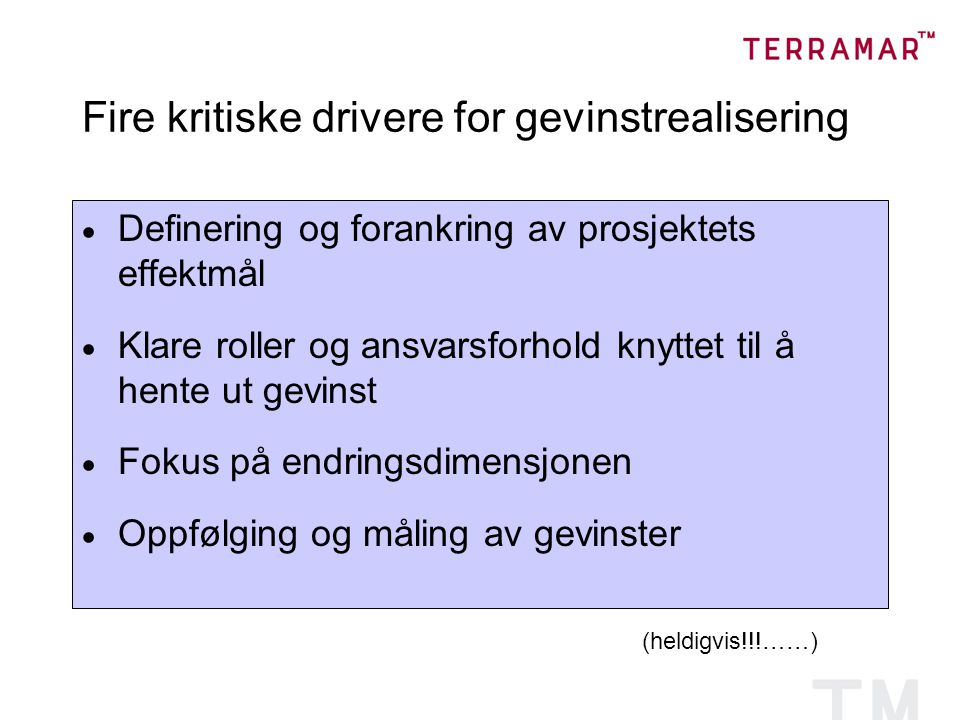 Fire kritiske drivere for gevinstrealisering