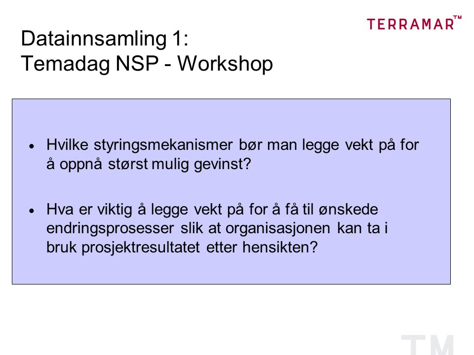 Datainnsamling 1: Temadag NSP - Workshop