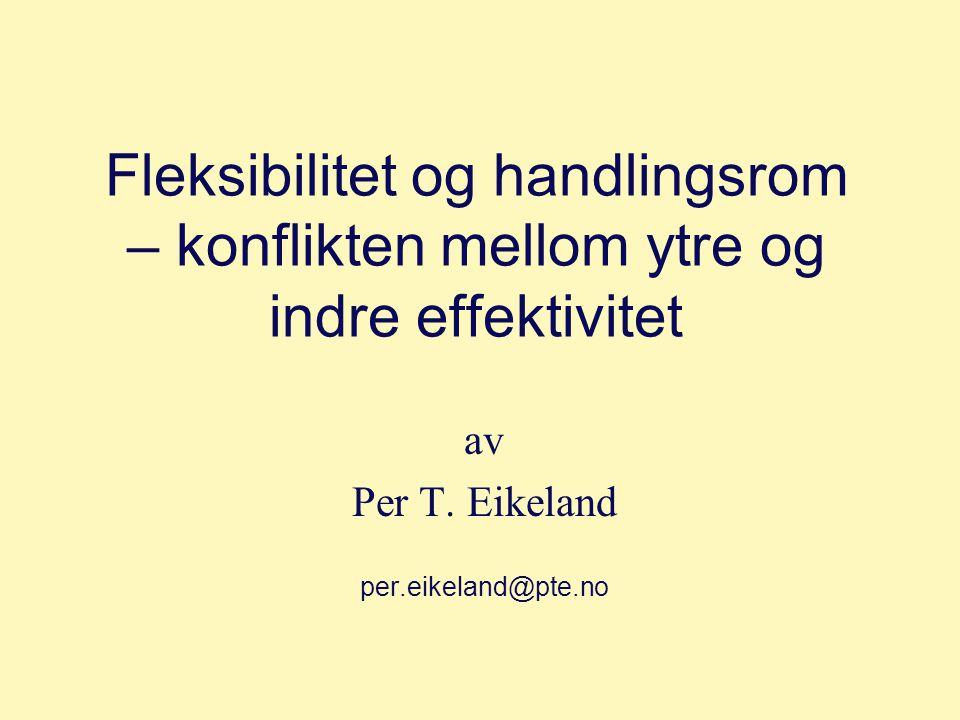 av Per T. Eikeland per.eikeland@pte.no