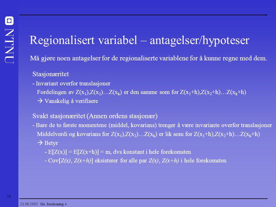 Regionalisert variabel – antagelser/hypoteser