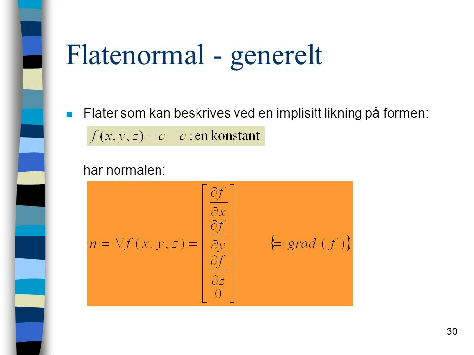 Flatenormal - generelt