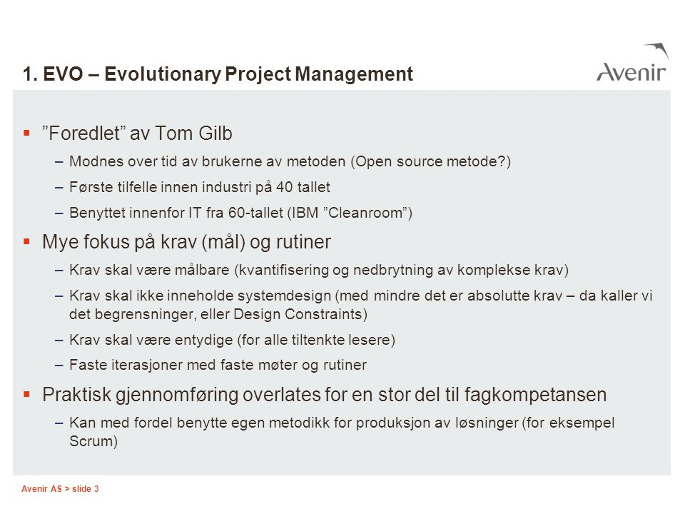 1. EVO – Evolutionary Project Management