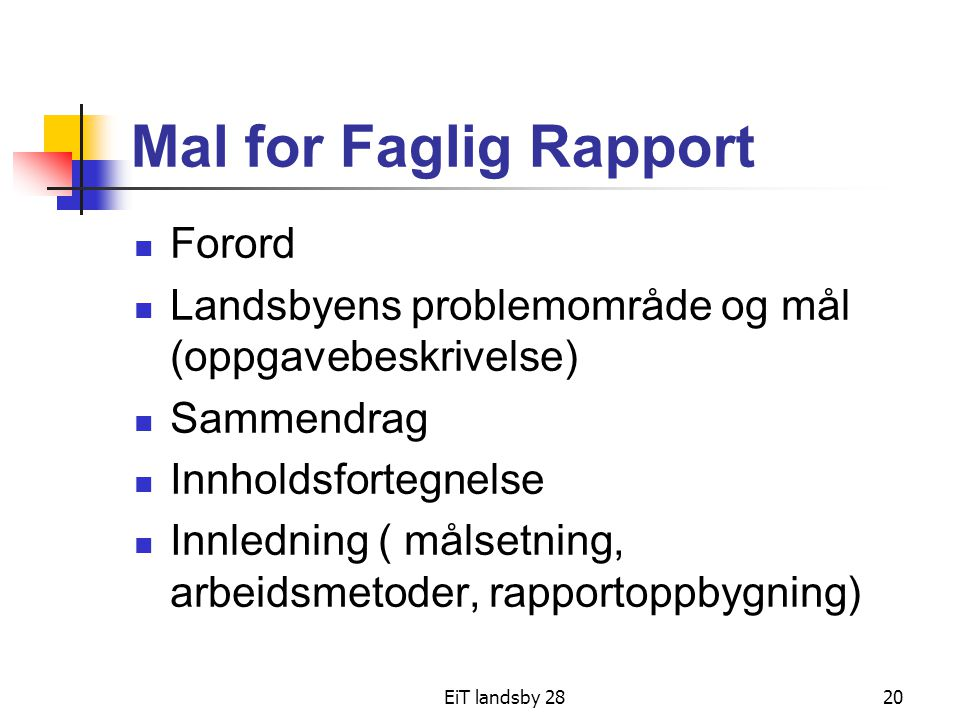 Mal for Faglig Rapport Forord