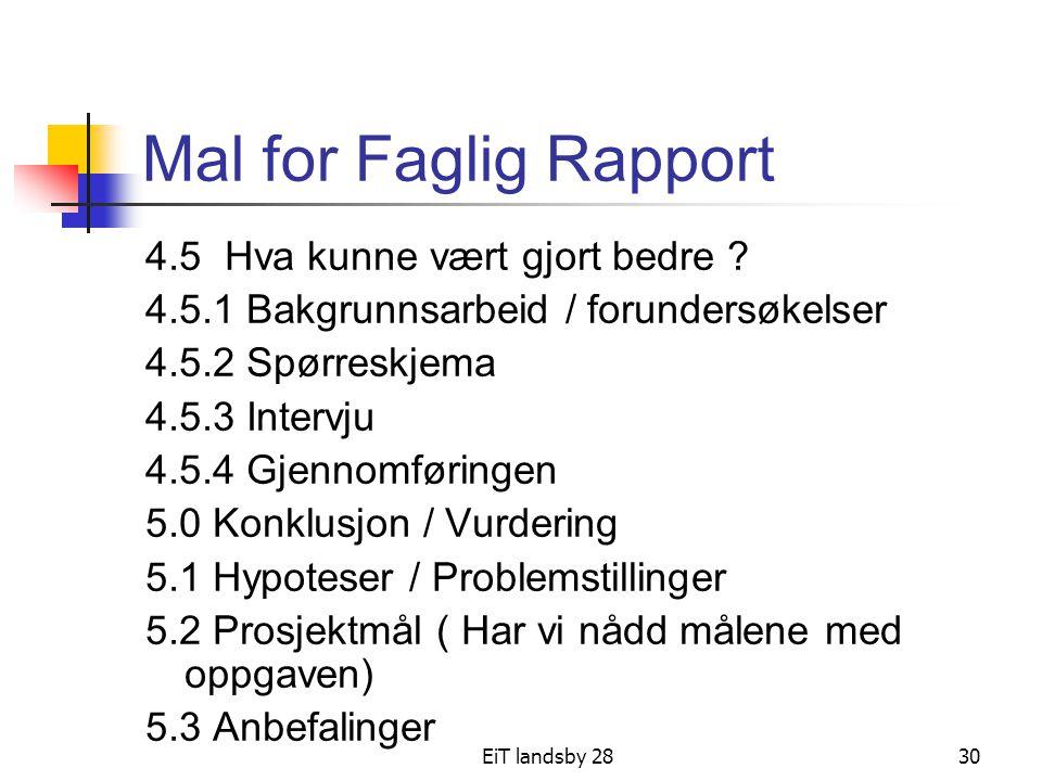 Mal for Faglig Rapport 4.5 Hva kunne vært gjort bedre