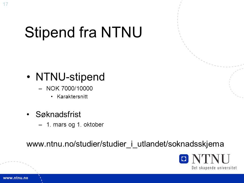 Stipend fra NTNU NTNU-stipend Søknadsfrist