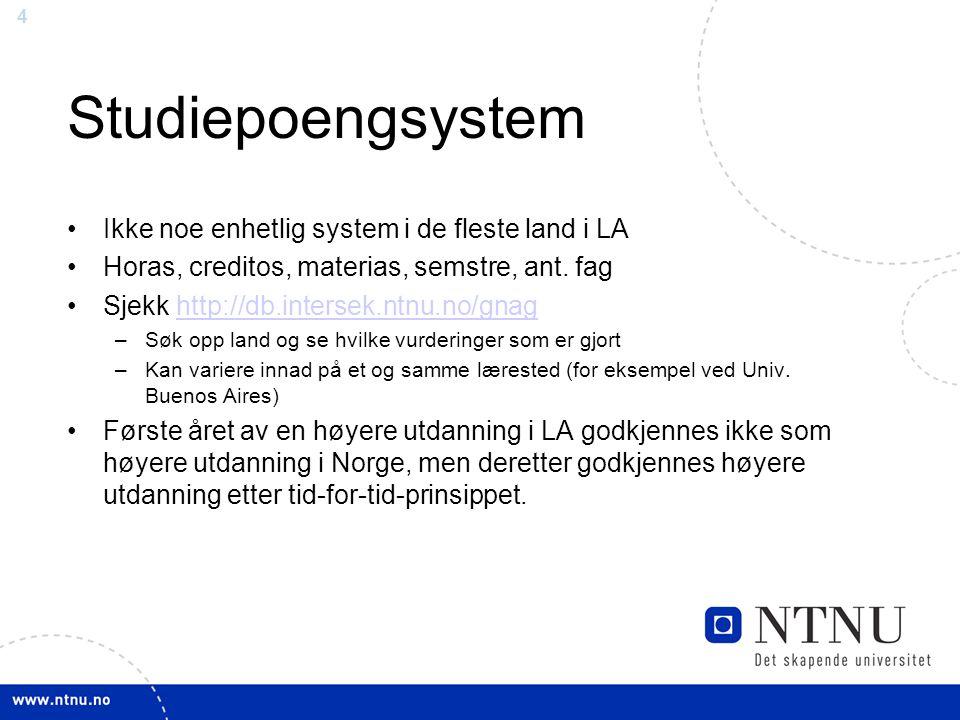 Studiepoengsystem Ikke noe enhetlig system i de fleste land i LA