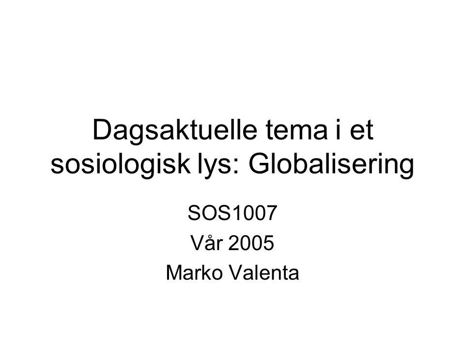 Dagsaktuelle tema i et sosiologisk lys: Globalisering