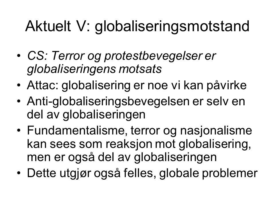 Aktuelt V: globaliseringsmotstand