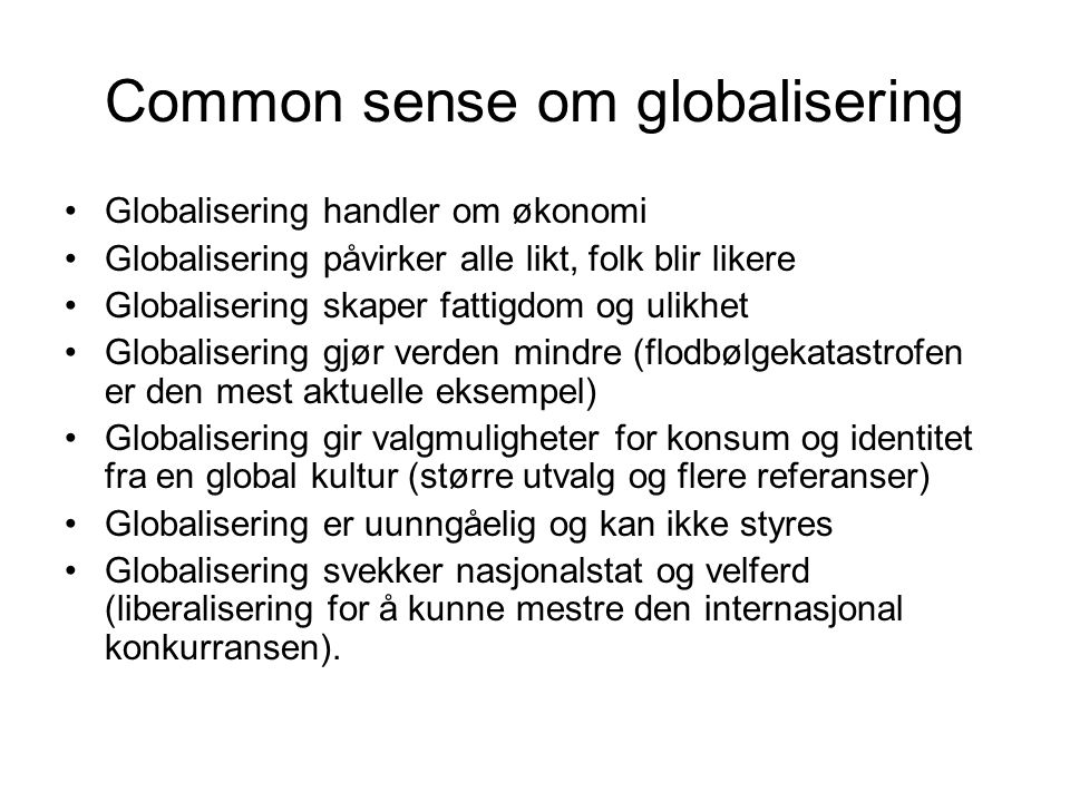 Common sense om globalisering
