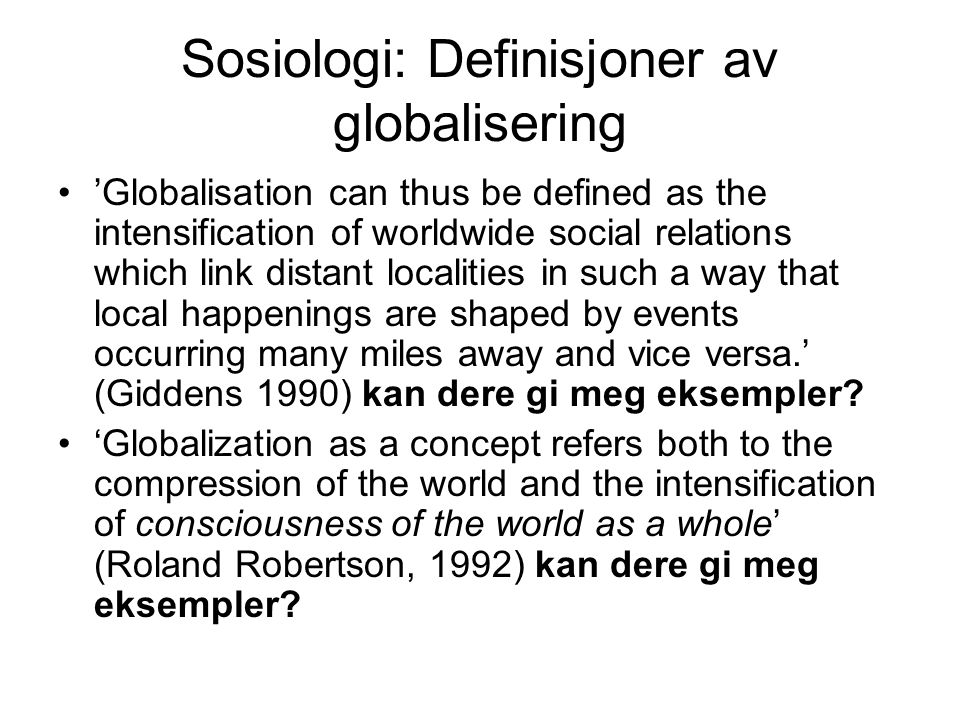 Sosiologi: Definisjoner av globalisering