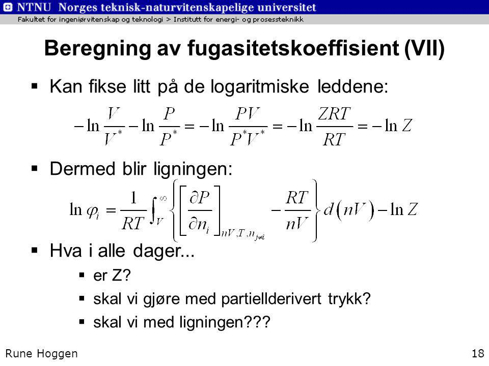 Beregning av fugasitetskoeffisient (VII)