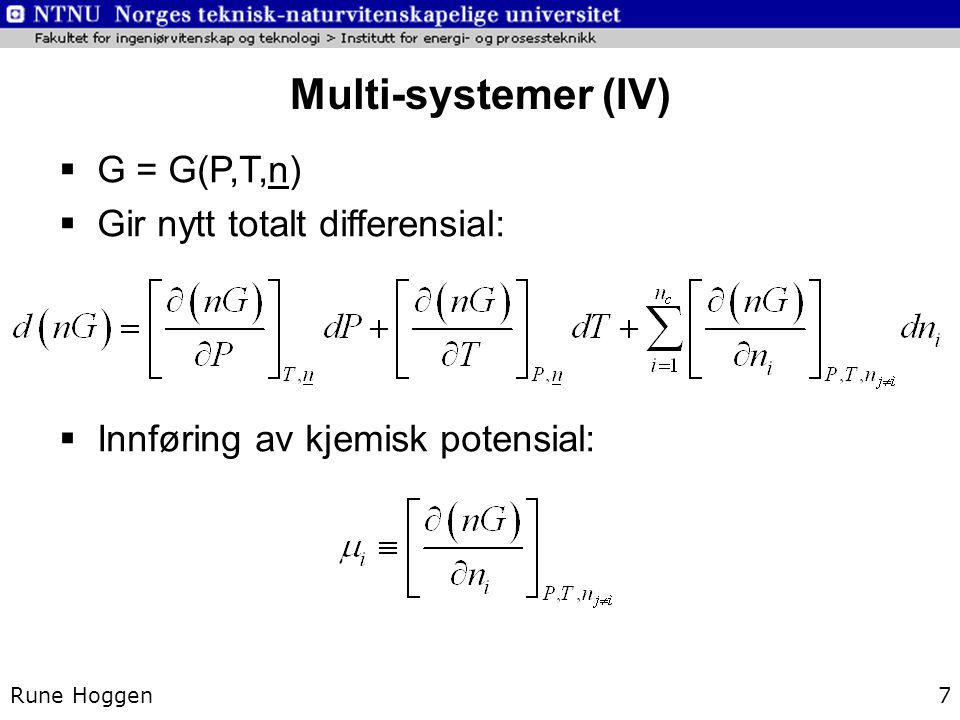 Multi-systemer (IV) G = G(P,T,n) Gir nytt totalt differensial: