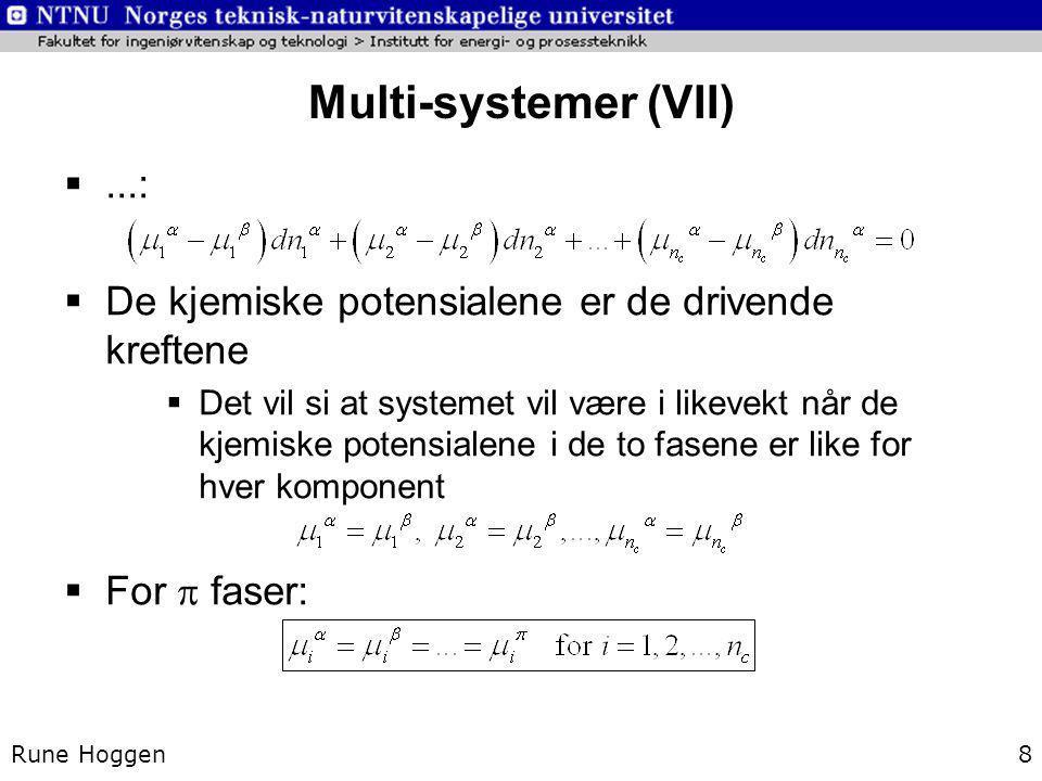 Multi-systemer (VII) ...: