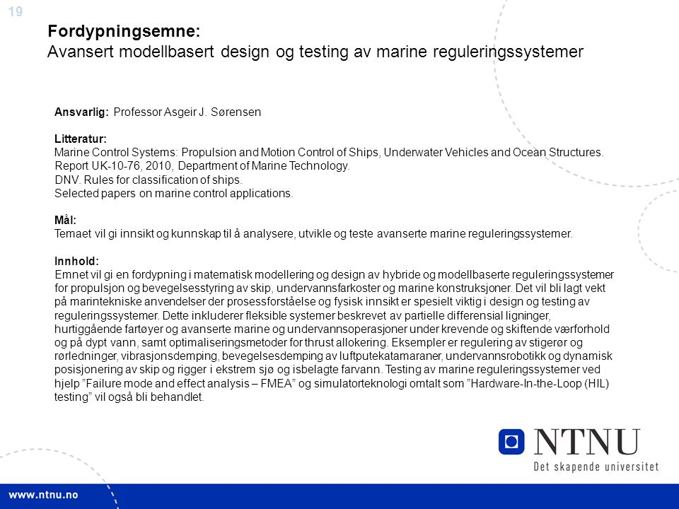 Fordypningsemne: Avansert modellbasert design og testing av marine reguleringssystemer