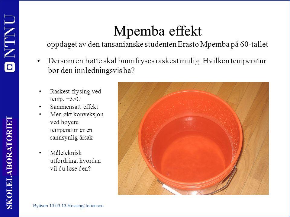 Mpemba effekt oppdaget av den tansanianske studenten Erasto Mpemba på 60-tallet