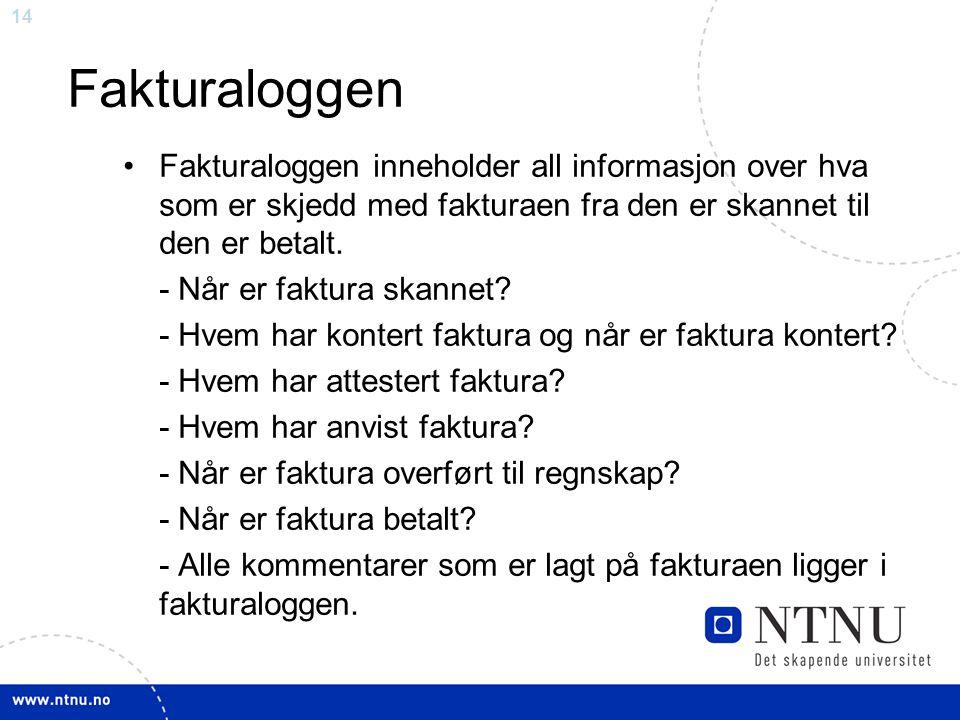 Fakturaloggen Fakturaloggen inneholder all informasjon over hva som er skjedd med fakturaen fra den er skannet til den er betalt.