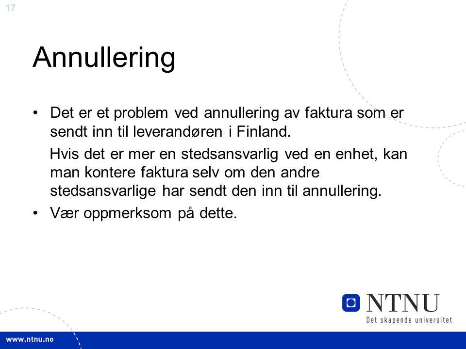 Annullering Det er et problem ved annullering av faktura som er sendt inn til leverandøren i Finland.