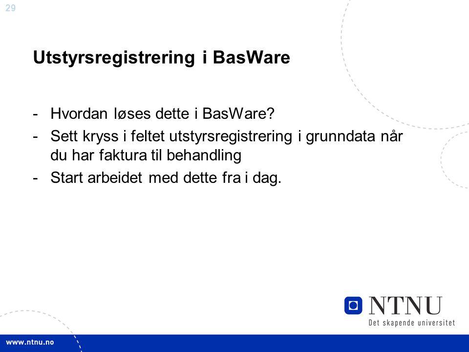 Utstyrsregistrering i BasWare