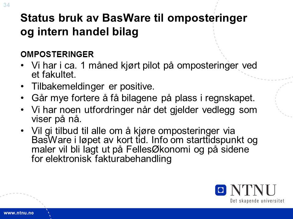 Status bruk av BasWare til omposteringer og intern handel bilag
