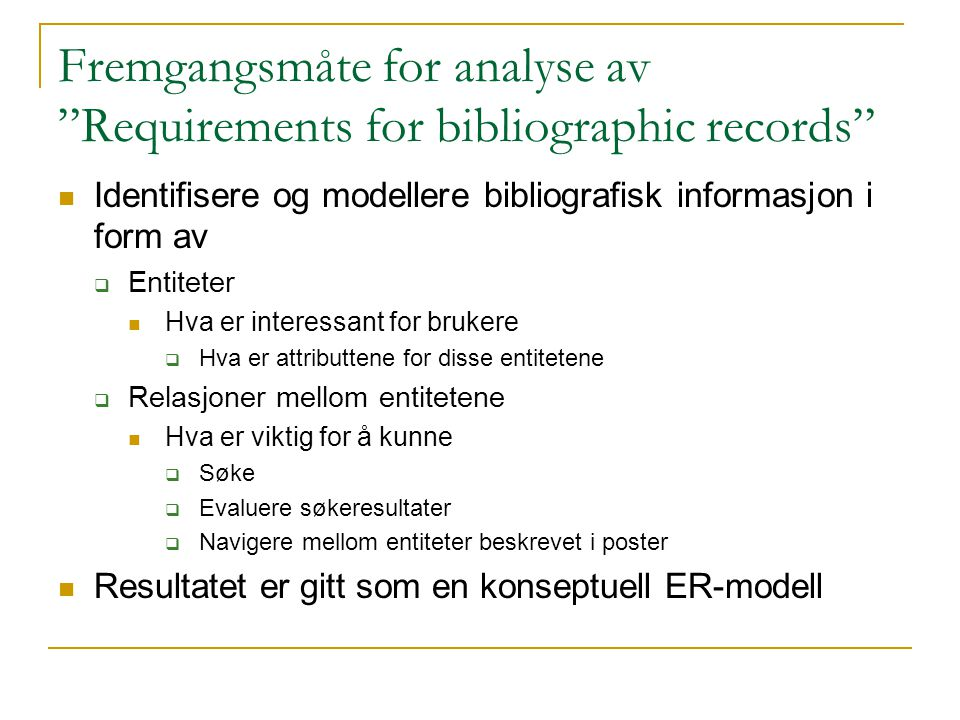 Fremgangsmåte for analyse av Requirements for bibliographic records