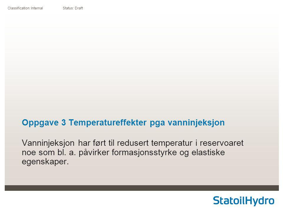 Oppgave 3 Temperatureffekter pga vanninjeksjon