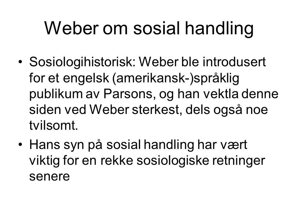 Weber om sosial handling