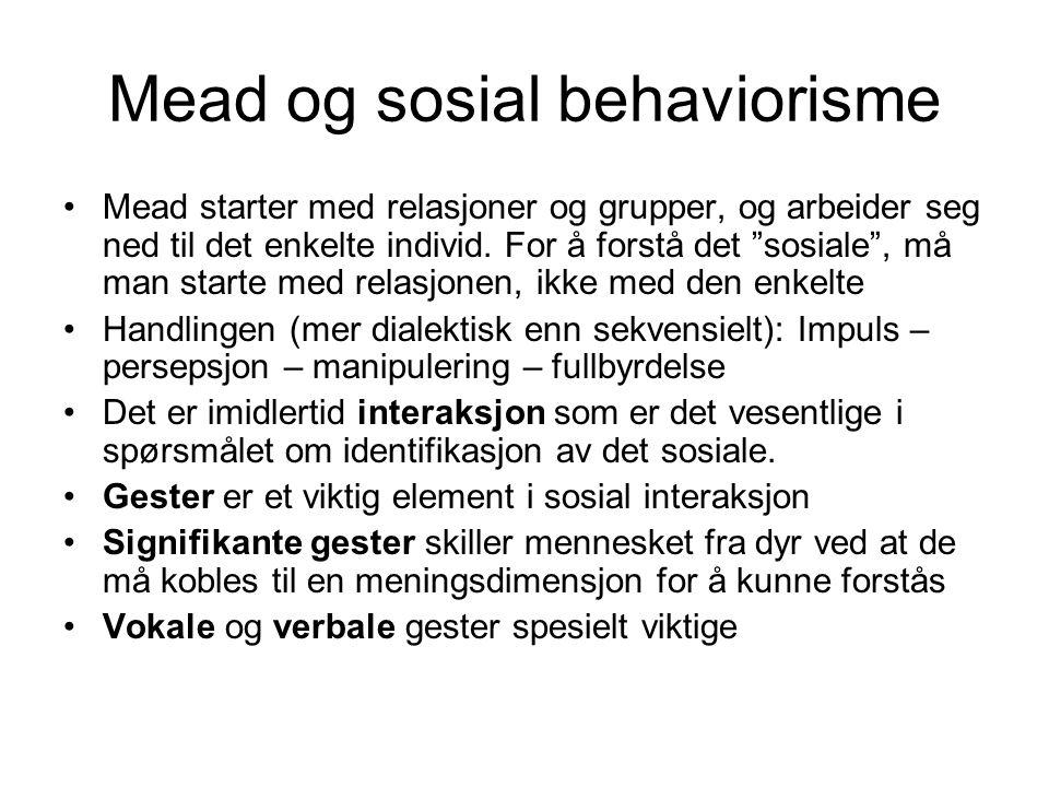 Mead og sosial behaviorisme