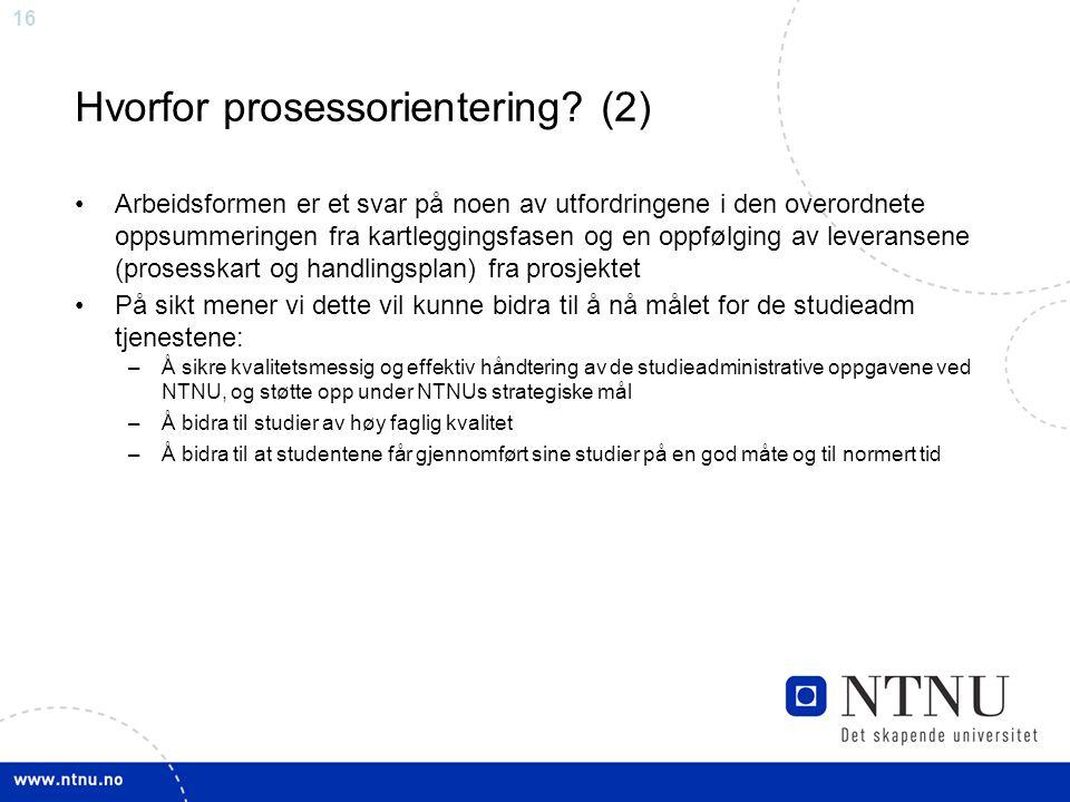 Hvorfor prosessorientering (2)