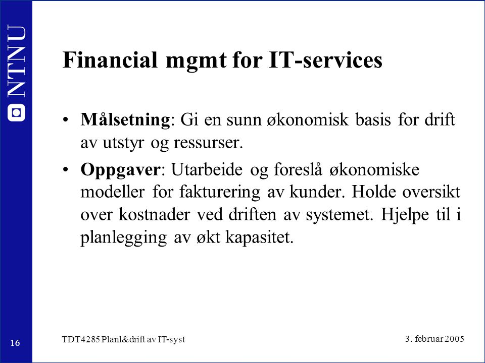 Financial mgmt for IT-services