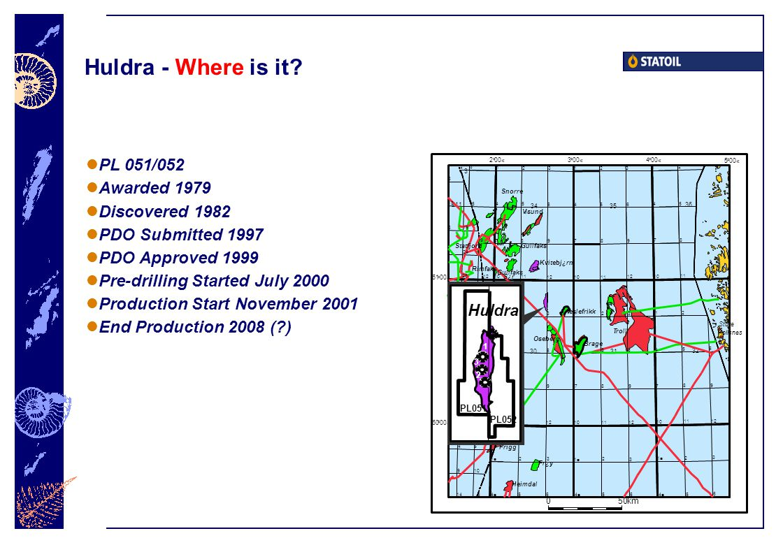 Huldra - Where is it PL 051/052 Awarded 1979 Discovered 1982