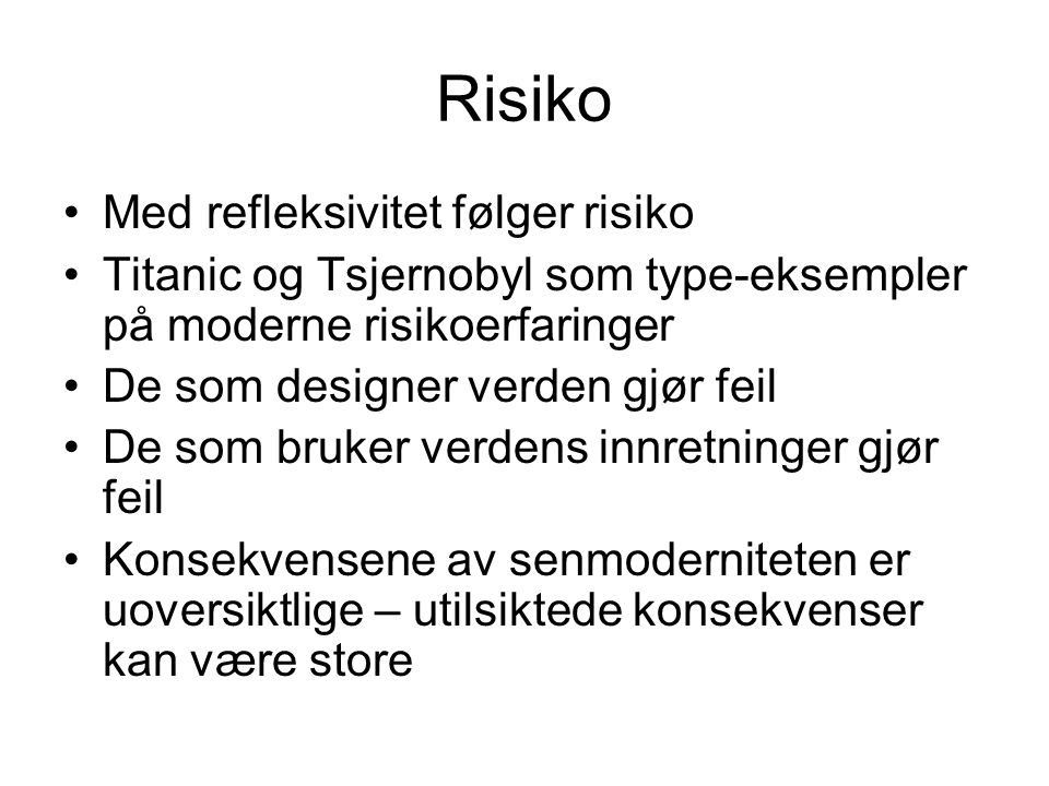Risiko Med refleksivitet følger risiko