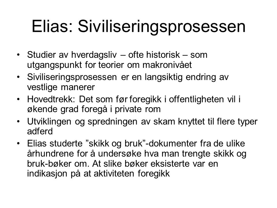 Elias: Siviliseringsprosessen