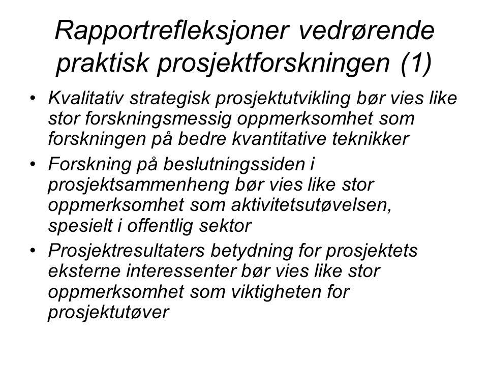 Rapportrefleksjoner vedrørende praktisk prosjektforskningen (1)