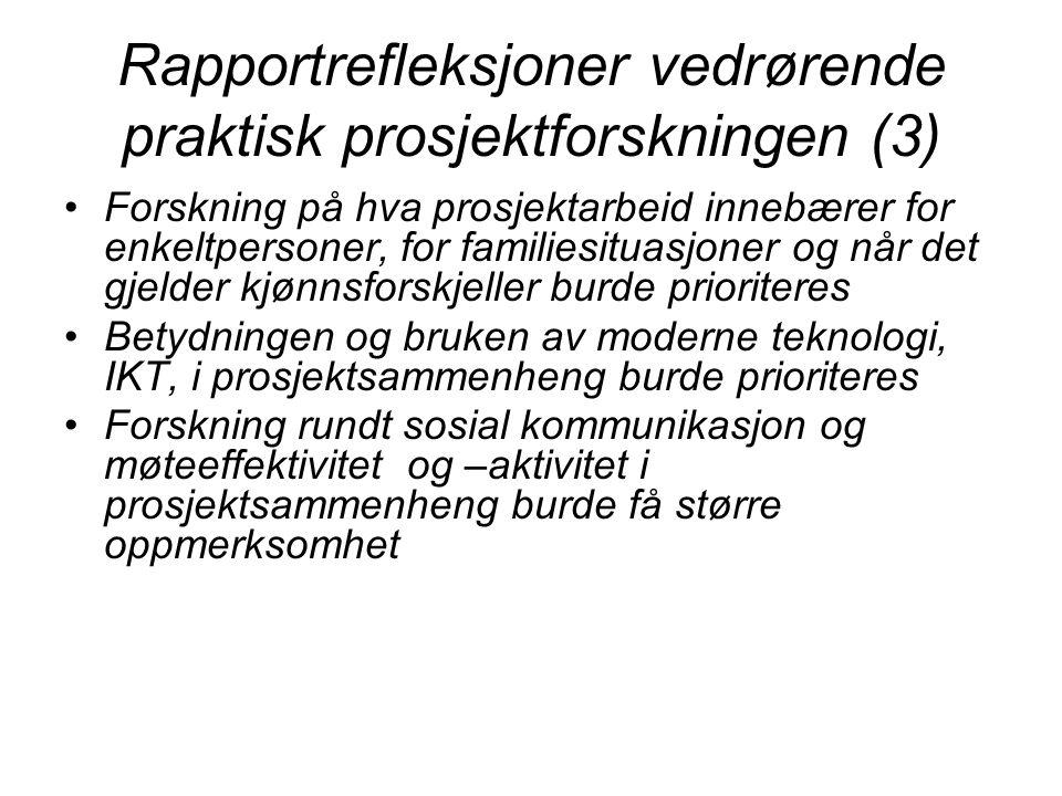 Rapportrefleksjoner vedrørende praktisk prosjektforskningen (3)