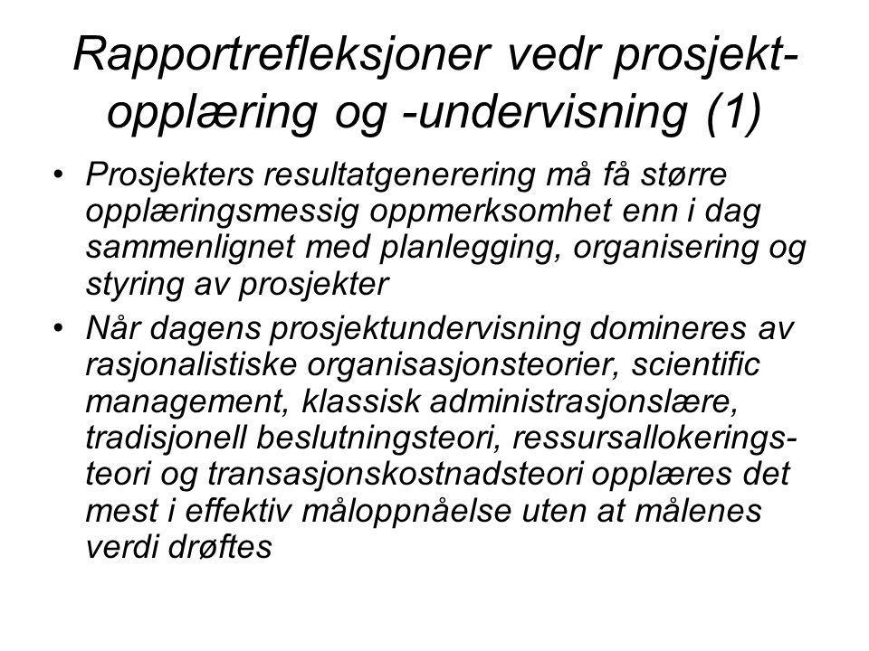 Rapportrefleksjoner vedr prosjekt-opplæring og -undervisning (1)