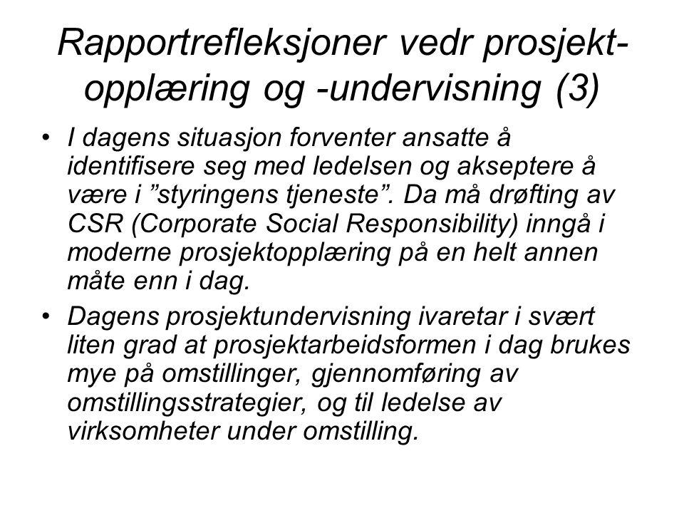 Rapportrefleksjoner vedr prosjekt-opplæring og -undervisning (3)